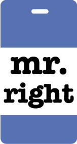 Mr Right Luggage Tag