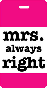 Mrs. Always Right Luggage Tag