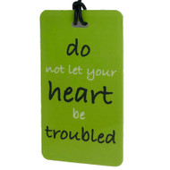 Do Not Let Your Heart Be Troubled - Bag Tag