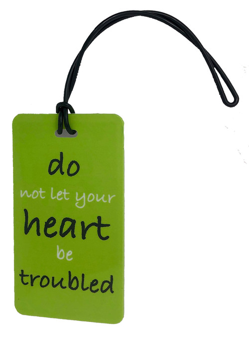do not let your heart be troubled - lime