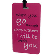 When You Go Through Deep Waters - Bag Tag