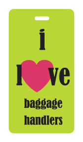 Luggage Tag - I heart baggage handlers - Lime