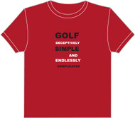 Tshirt - Golf is deceptively simple - Red