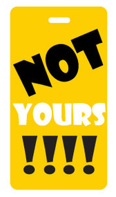Not Yours! yellow