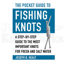 Pocket Guide to Fishing Knots By Joseph B. Healy 192 Pages