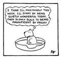 This Week I'm Going to Pace Myself...  Off the Leash' print by Rupert Fawcett