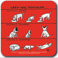 'Off the Leash' Coaster  - The Lazy Dog Triathlon