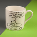 Today I am Going to Be Magnificent - Off the Leash' Creamware Mug by Rupert Fawcett