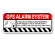 GPS Alarm Warning Deterrent Printed Decal