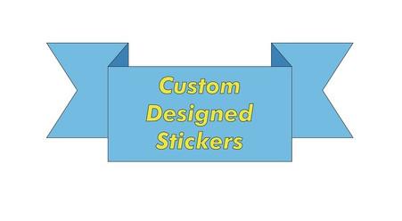 Custom Designed Stickers