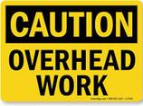 Caution Overhead Work Black/Yellow Rigid Plastic Sign - CLEARANCE SALE