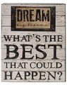 Dream What's The Best Wall Box Sign, 8 x 10 Inches