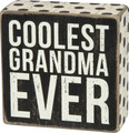 Primitives by Kathy Coolest Grandma Ever Box Sign 4 x 4