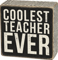 Coolest Teacher Wall / Desk Decor Box Sign - 4-in