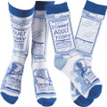 Humorous Quote Socks One Size Primitives by Kathy - I Cannot Adult Today Closed Tomorrow Doesn't Look Good Either # 92