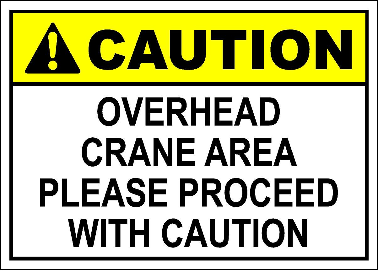 Caution Overhead Crane Sign Safetykore Com