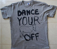 Dance Your Ass Off Mens T-Shirt by Junk Food Clothing