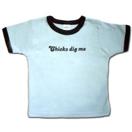 Urban Smalls Chicks Dig Me Infant/Toddler Tee Shirt
