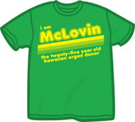 I Am McLovin Juniors T Shirt