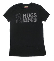 Hugs Are Better Than Drugs Juniors T-Shirt
