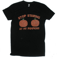 Stop Staring at my Pumpkins Womens T-Shirt