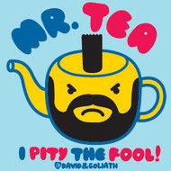 DAVID & GOLIATH MR TEA PITTY THE FOOL VINTAGE STYLE JUNIORS TEE SHIRT