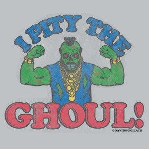 David and Goliath I Pity The Ghoul Mens Tee Shirt