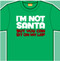 Im Not Santa But You Can Sit On My Lap Mens Tee Shirt