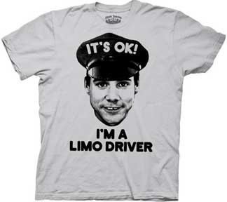 Dumb and Dumber Im A Limo Driver Mens Tee Shirt