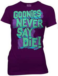 Goonies Never Say Die Juniors Tee Shirt