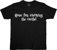 The Princess Bride Have Fun Storming The Castle Adult Tee Shirt