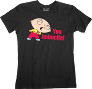 The Family Guy Stewie You Imbecile Vintage Style Juniors Tee Shirt