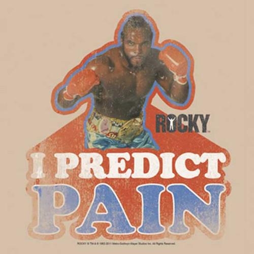 Rocky Mr T I Predict Pain Tee Shirt