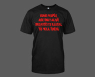 Illegal to Kill People T-Shirt
