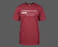 Attempting to Care T-Shirt