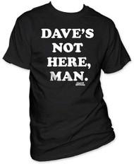 CHEECH & CHONG DAVES NOT HERE MENS TEE