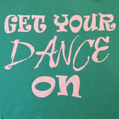 Get your Dance on