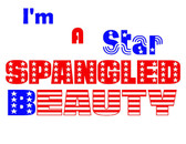 I'm A Star Spangled Beauty