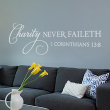 Charity Never Faileth Wall Decal - Wall Quotes