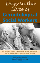 Days in the Lives of Gerontological Social Workers