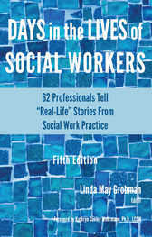 Days in the Lives of Social Workers (5th Edition)