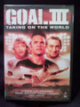GOAL III TAKING ON THE WORLD DVD