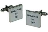 """I'd Rather be 007"" Funny Cufflinks"