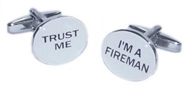 Trust Me.... I'm a Fireman cufflinks