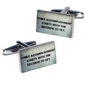 "Inspirational Cufflinks: ""Every Accomplishment Starts With The Decision To Try"""