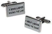 A Good Lawyer Knows the Law : A Great Lawyer Knows the Judge : Funny Lawyer Cufflinks