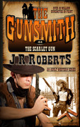 The Scarlet Gun by J.R. Roberts (eBook)