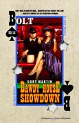 Bawdy House Showdown by Cort Martin (eBook)