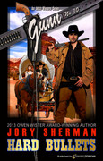 Hard Bullets by Jory Sherman (eBook)