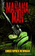 Mañana Man by Christopher Newman (Print)